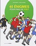 40 �nigmes pour fans de foot