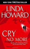 Cry No More (0345453425) by Howard, Linda