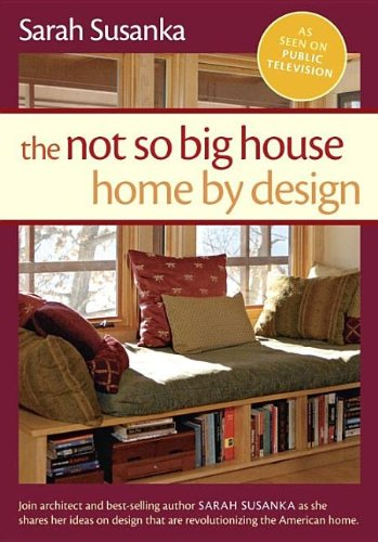 The Not So Big House: Home by Design - Companion DVD - Taunton - 1600850715 - ISBN:1600850715