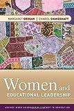 img - for Women and Educational Leadership by Grogan, Margaret, Shakeshaft, Charol (December 14, 2010) Paperback 1 book / textbook / text book
