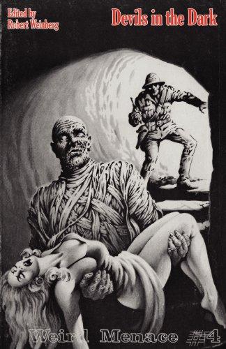Weird Menace # 4: Devils in the Dark