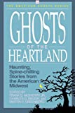 img - for Ghosts of the Heartland (American Ghosts) book / textbook / text book