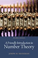 A Friendly Introduction to Number Theory, 4th Edition