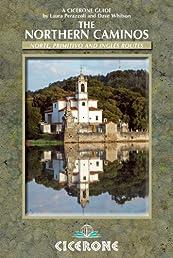 The Northern Caminos: Norte, Primitivo and Inglés (Cicerone Guides)