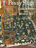 #5213 Penny Rugs Quilts & More with Wool & Felt