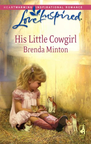Image of His Little Cowgirl (The Cowboy Series #1) (Love Inspired #466)