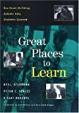 img - for Great Places to Learn: How Asset-Building Schools Help Students Succeed book / textbook / text book