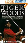 Tiger Woods: The Makings of a Champion