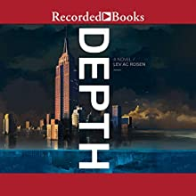 Depth (       UNABRIDGED) by Lev AC Rosen Narrated by Celeste Ciulla