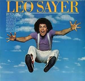 Leo Sayer When I Need You Leo Sayer Lp Amazon Com Music