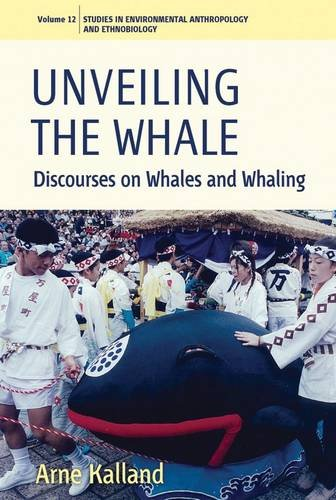 Unveiling the Whale: Discourses on Whales and Whaling...