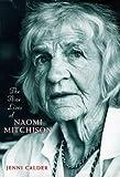 The Nine Lives of Naomi Mitchison (1853817244) by Calder, Jenni