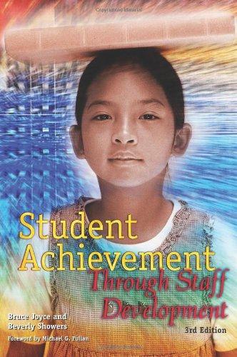 Student Achievement Through Staff Development (3rd Edition) (Staff Development compare prices)