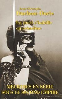 La mort s'habille en crinoline : roman, Duchon-Doris, Jean-Christophe