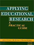 Applying educational research :  a practical guide /