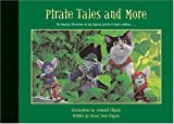 Pirate Tales and More: The Roaring Adventures of Rip Squeak and His Friends Continue... (Coffee Table (Art) Books)
