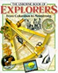 The Usborne Book of Explorers from Co...