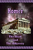 Homer - The Iliad & The Odyssey - The Greek Classics (0977340007) by Homer