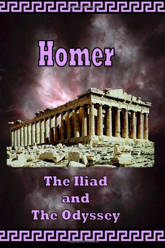 Homer - The Iliad & The Odyssey - The Greek Classics
