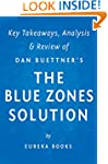 The Blue Zones Solution: by Dan Buett...