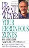 Your Erroneous Zones (0061091480) by Wayne W. Dyer