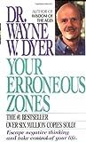 Your Erroneous Zones (0061091480) by Wayne W. Dyer