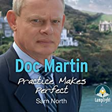 Doc Martin: Mistletoe and Whine (       UNABRIDGED) by Sam North Narrated by Mark Meadows