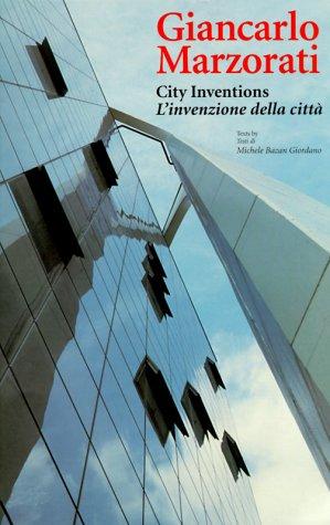 Giancarlo Marzorati: City Inventions (Talenti)