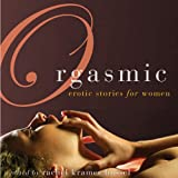 img - for Orgasmic: Erotica for Women book / textbook / text book