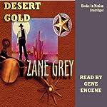 Desert Gold | Zane Grey
