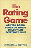 The Rating Game: Are You Doing Better or Worse Than Everyone Else (0867308095) by Krantz, Les