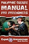 Philippine Culture Manual for Foreign...