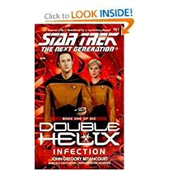 Infection (Star Trek The Next Generation: Double Helix, Book 1) by John Gregory Betancourt
