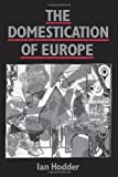 img - for The Domestication of Europe book / textbook / text book