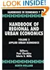 Handbook of Regional and Urban Economics, Volume 3: Applied Urban Economics (Handbooks in Economics)