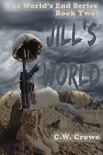 The World's End Series Book Two: Jill's World