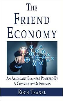 The Friend Economy