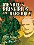 Mendel's Principles of Heredity