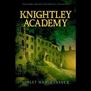 Knightley Academy Hörbuch