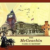 The McGeachin Name in History