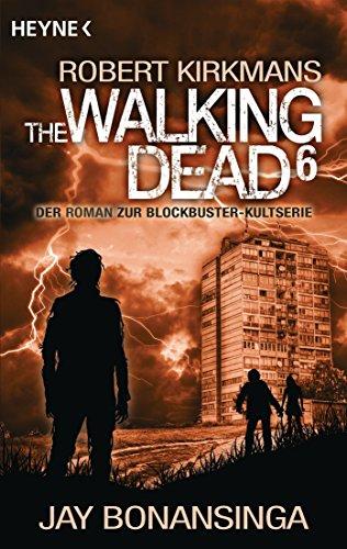 Bonansinga, Jay: The Walking Dead 6