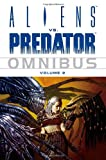 Various Aliens Vs. Predator Omnibus Volume 2: v. 2