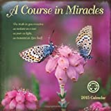 Course in Miracles 2015 Wall Calendar