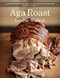 Aga Roast (Aga and Range Cookbooks)