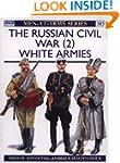 The Russian Civil War (2): White Armies