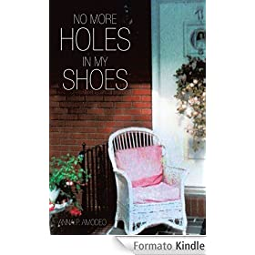 No More Holes in My Shoes (English Edition)
