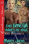 This Omega Makes Me Howl [Rogue Wolfh...