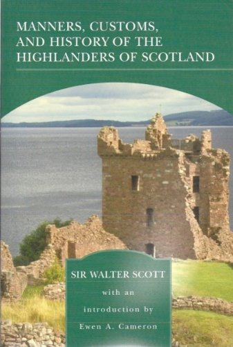 Manners Customs and History of The [Paperback] by Sir Walter Scott