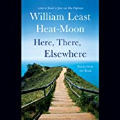 Here, There, Elsewhere: Stories from the Road Audiobook