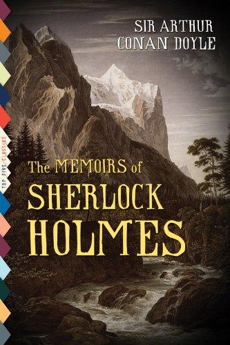 Arthur Conan Doyle - The Memoirs of Sherlock Holmes (Illustrated) (Top Five Classics)